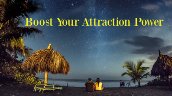 Charge your Power of Attraction