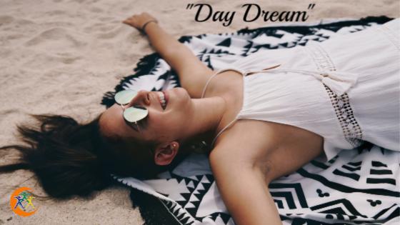 Day Dream Big